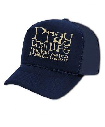 Pray Until Life Makes Sense Hat (Blue)